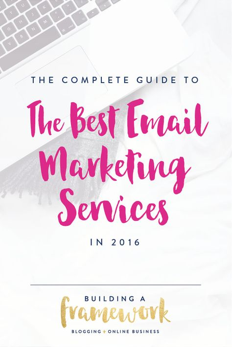 The Best Email Marketing Services in 2016