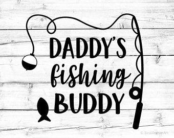 Download Daddy S Fishing Buddy Svg Fishing Svg Funny Kids Svg Daddy Svg Baby Boy Svg Boy Shirt Bodysuit Svg Toddler Svg File For Cricu Baby Boy Svg Kids Svg Fishing Svg