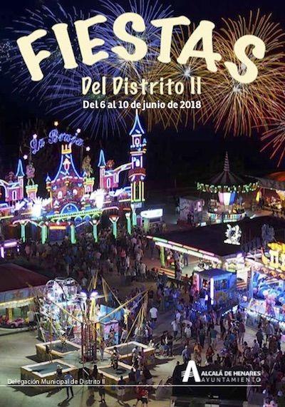 El Distrito Ii Celebra Sus Fiestas Del 6 Al 10 De Junio 10 De Junio Alcala De Henares
