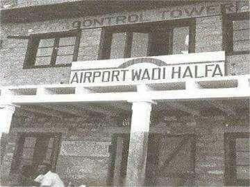 مطار وادي حلفا الدولي حلفا القديمه 1963م قبل ا التهجير كان قد تم إنشاؤه في عهد الحكم الانجليزي ليستقبل الرحلات الجوية من بريطانيا Old Pictures History Pics