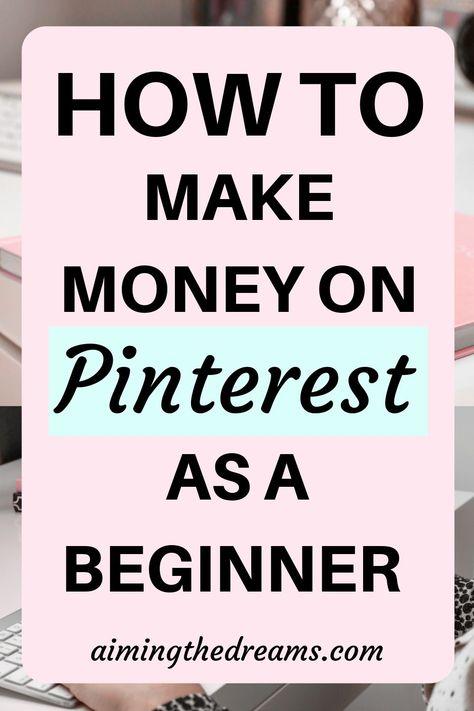 Tips on how to make money on Pinterest as a beginner
