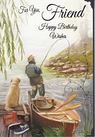Image Result For Happy Birthday Fishing Pictures Happy Birthday Fishing Happy Birthday Man Happy Birthday Fishing Funny