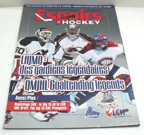 Espoirs du hockey QMJHL Goaltending Legends QMJHL Edition Winter 2002/03 Magazin