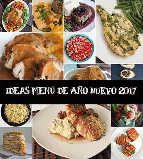 Ideas Menu De Ano Nuevo Mi Diario De Cocina Comida De Ano Nuevo Cenas Para Ano Nuevo Menu Para Cena
