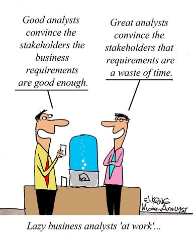 Humor  Cartoon My Job As A Business Analyst Is   Business