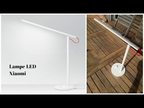 Test Lampe De Bureau Led Xiaomi Youtube Lampe Led Lampe De Bureau Lamp