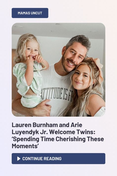 Lauren Burnham Luyendyk and Arie Luyendyk Jr. are seeing double these days!