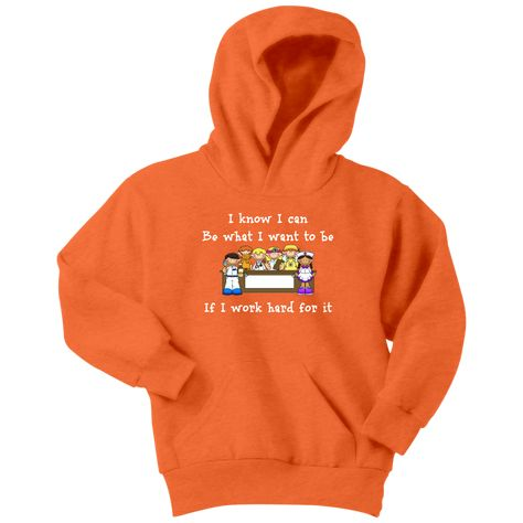 I Know I Can Hoodie (white letters)