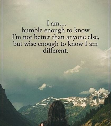 Humble Quotes And Sayings Humble Quotes Different Quotes Enough Is Enough Quotes