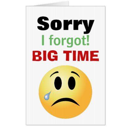 Emoji Sorry I Forgot Really Big Apology Card Zazzle Com Apology Cards Cards Emoji