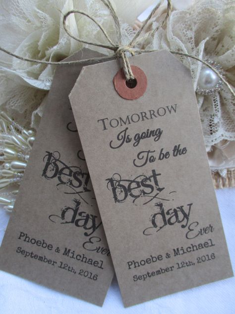 Tomorrow Is Going To Be The Best Day Ever-Wedding Rehearsal Dinner Hang Tags - Rustic Party Favor Cards by TheIvoryBow on Etsy