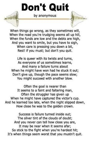 Don't Quit Poem by anonymous by billie | Encourage | Dont quit poem
