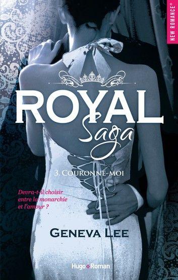 Royal Saga Tome 4 Pdf : royal, Royal, Couronne-moi, EBook, Geneva, Rakuten, Livre,, Livre, Gratuit,, Livres