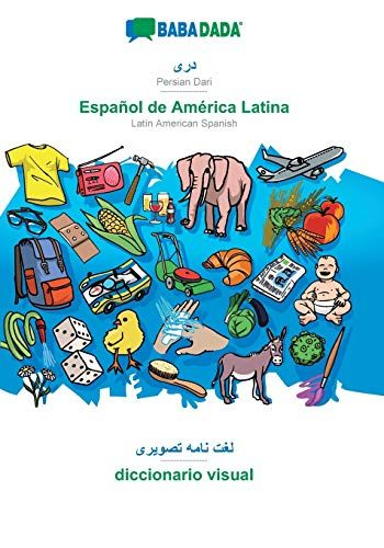 BABADADA, Persian Dari (in arabic script) - Español de América Latina, visual dictionary (in arabic script) - diccionario visual: Persian Dari (in .