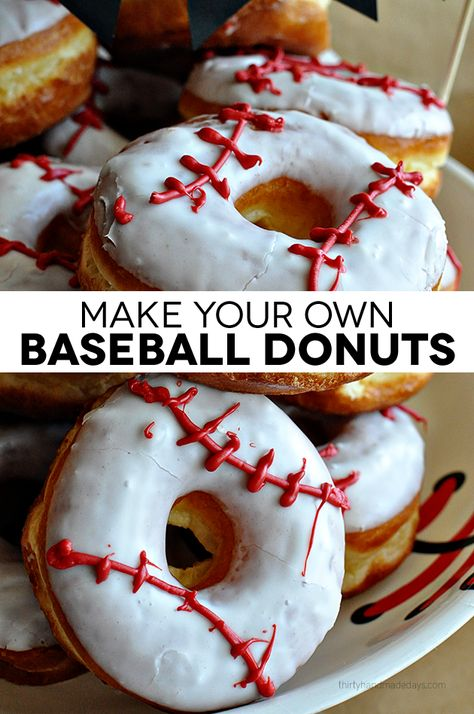 Make your own baseball donuts- so cute and easy to make.  Perfect for snack, team party or birthday party!