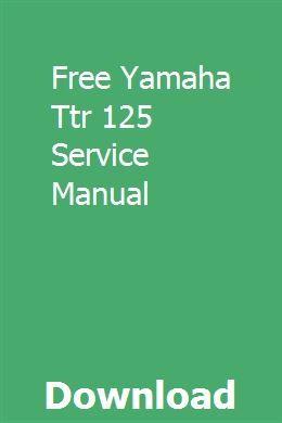 Free Yamaha Ttr 125 Service Manual | cousmonurre | Repair