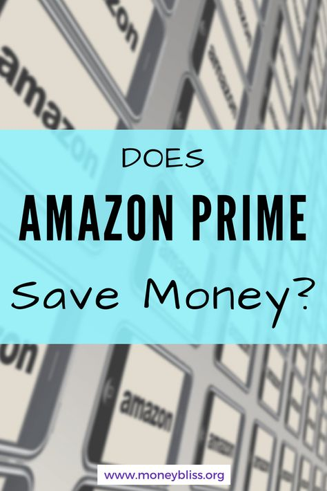 Reality Of Amazon Prime Save Money Saving Money Money Saving