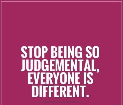 Stop Being Judgmental With These Judgmental People Quotes Enkiquotes Judgmental People Judgmental People Quotes View Quotes