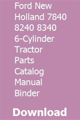 Ford New Holland 7840 8240 8340 6 Cylinder Tractor Parts Catalog