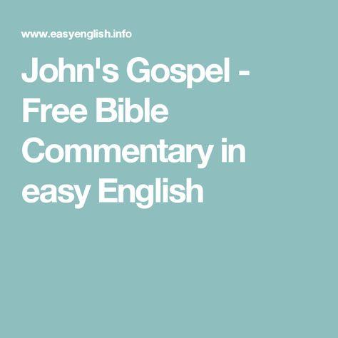 John's Gospel - Free Bible Commentary in easy English