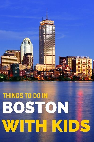 10 Fun Things To Do With Kids In Boston Boston With Kids Boston
