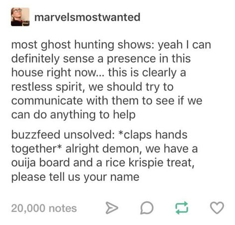 I don't even watch BuzzFeed unsolved but this is just really fuckin hilarious