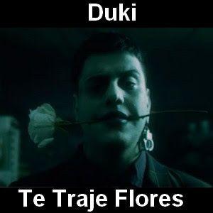 Duki Te Traje Flores Con Imagenes Letras Y Acordes Letras