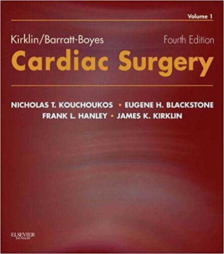 Kirklin Barratt Boyes Cardiac Surgery Cardiac Surgery Medical