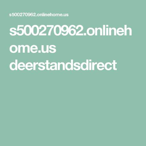 s500270962.onlinehome.us deerstandsdirect