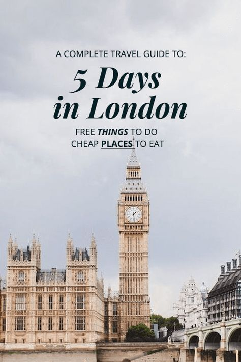 5 Days in London: Free Place to Go & Cheap Places to Eat