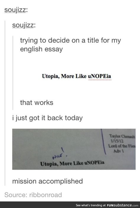 The Best Title Ever Funsubstance Tumblr Funny Post Posts Essay Titles