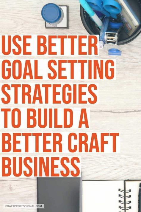 Goal Setting Guidelines for Small Business