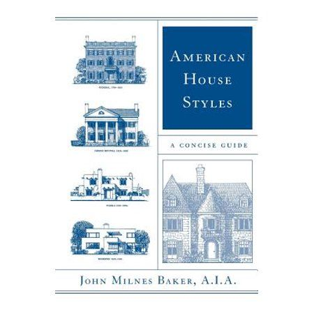 American House Styles A Concise Guide Paperback Walmart Com In 2020 American Houses House Styles Different Architectural Styles