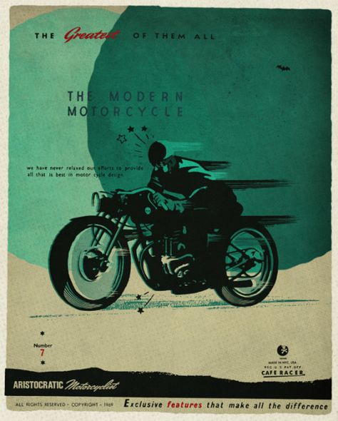 This poster was published previously in CAFE RACER #59 SEPT-OCT 2012 with the aristocratic chronicle…