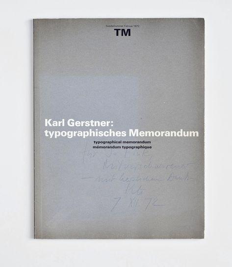 Karl Gerstner  Typographical Memorandum  Design  Typography