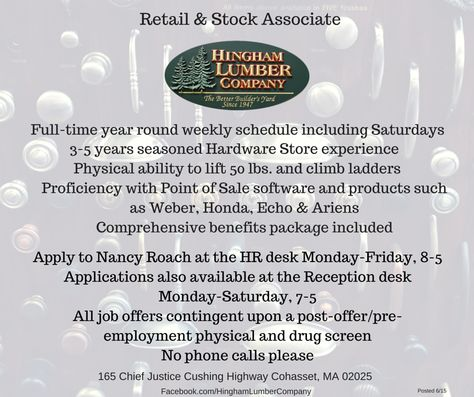 Hingham Lumber Company Currently June  Has An Opening For A