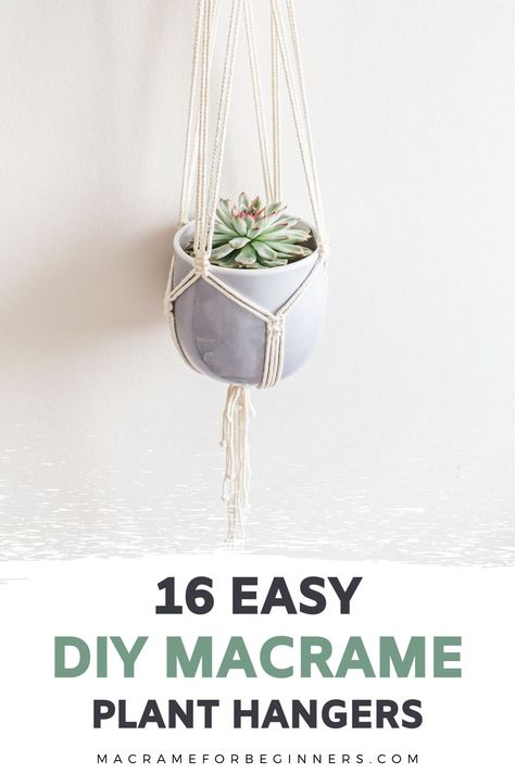 One of the easiest Macrame projects to get started with is a plant hanger. Decorate your house on a budget with 16 easy DIY Macrame plant hangers for beginners! Macrame Plant Hanger Patterns, Macrame Plant Holder, Free Macrame Patterns, Plant Holders Diy, Diy Hanging Planter Macrame, Crochet Plant Hanger, Diy Simple, Macrame Design, Macrame Art