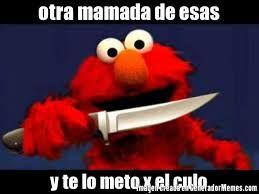 Resultado De Imagen Para Elmo Meme Elmo Memes Elmo Funny Spanish Memes