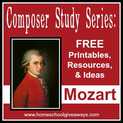 This is the second post in our Composer Study Series!FREE Printables, Resources and Ideas for studying Mozart!