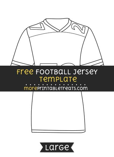 Free Football Jersey Template Large Football Jerseys Football Jersey Shirt Football Printables