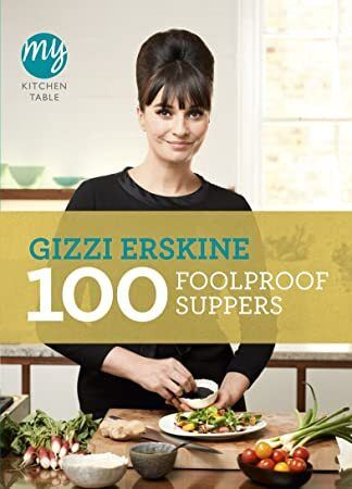 Free Download My Kitchen Table 100 Foolproof Suppers Foolproof Kitchen Table Book Addict