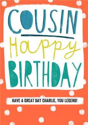 Birthday Card Cousin Standard Size By Moonpig Happy Birthday Cards Typography Design Tutorial Happy Birthday