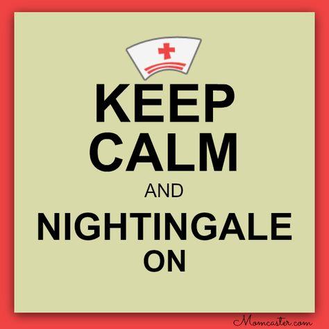 pinterest nurses week ideas | ... keep calm and nightingale on