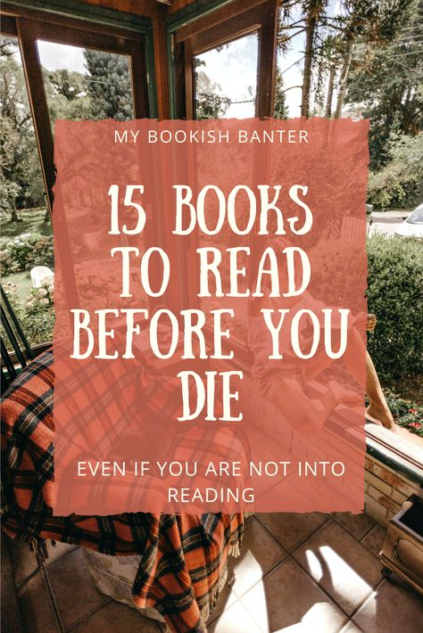15 Books to Read Before you die
