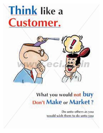 Think Like A Customer Poster  Industrial Educational Motivational