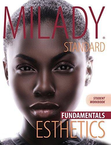 Workbook For Milady Standard Esthetics Fundamentals Free Download Ebooks New 1111306915 Title Milady S Standard Esthetics Bin Esthetics Exam Review Workbook