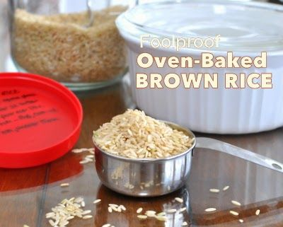 Cook's Illustrated's Foolproof recipe for Oven-Baked Brown Rice, turns out moist, nutty and perfect every time. Rave reviews from home cooks everywhere. For Weight Watchers, #PP4.