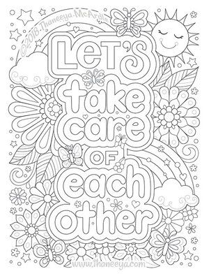 Let S Take Care Of Each Other By Thaneeya Mcardle Detailed Coloring Pages Coloring Books Mandala Coloring Pages