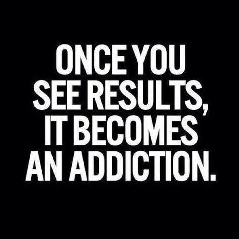 Not an addiction, an obsession. 25 Kick-Ass Fitness Quotes to Motivate You | StyleCaster