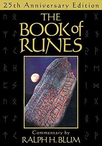 The Book Of Runes 25th Anniversary Edition The Bestsell Https Www Dp 0312536763 Ref Cm Sw R Pi Dp U X Swcdbbkj Runes Rune Stones Occult Books